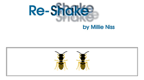 Re-Shake by Millie Niss